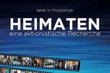 """PopRat Event-Tipp: Kino Premiere von """"HEIMATEN – eine aktionistische Recherche"""" am 01.03.2018"""