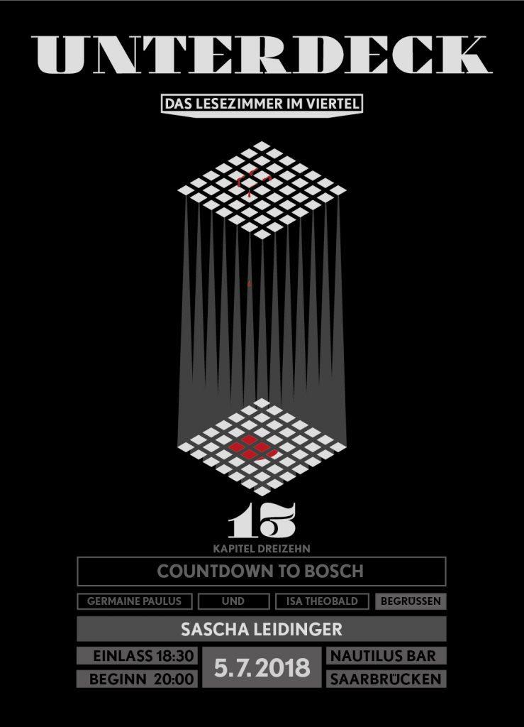 """PopRat Event-Tipp: Unterdeck – Kapitel 13 """"Countdown to Bosch"""""""