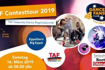 Dance 4 Fans - Contest sowie TAF Videoclip Dance Regionalturnier 2019