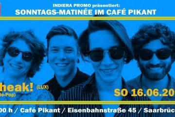 CHEAK! (LUX) bei der zweiten Indiera Promo Sonntags-Matinée im Café Pikant